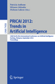 PRICAI 2012: Trends in Artificial Intelligence - Patricia Anthony; Mitsuru Ishizuka; Dickson Lukose