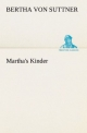 Martha's Kinder (TREDITION CLASSICS)