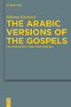The Arabic Versions of the Gospels - Hikmat Kashouh