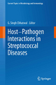 Host-Pathogen Interactions in Streptococcal Diseases - G. Singh Chhatwal
