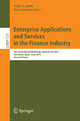Enterprise Applications and Services in the Finance Industry - Fethi Rabhi; Peter Gomber