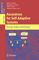 Assurances for Self-Adaptive Systems - Javier Cámara; Rogério de Lemos; Carlo Ghezzi; Antonia Lopes