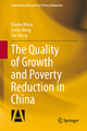 The Quality of Growth and Poverty Reduction in China - Xiaolin Wang; Limin Wang; Yan Wang