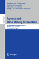 Agents and Data Mining Interaction - Longbing Cao; Yifeng Zeng; Andreas L. Symeonidis; Vladimir Gorodetsky; Philip Yu; Munindar P. Singh