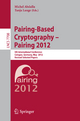 Pairing-Based Cryptography -- Pairing 2012 - Michel Abdalla; Tanja Lange