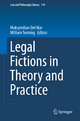 Legal Fictions in Theory and Practice - Maksymilian Del Mar;  William Twining