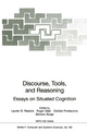 Discourse, Tools and Reasoning - Lauren B. Resnick; Roger Säljö; Clotilde Pontecorvo; Barbara Burge