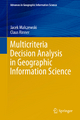 Multicriteria Decision Analysis in Geographic Information Science - Jacek Malczewski;  Claus Rinner