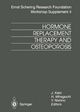 Hormone Replacement Therapy and Osteoporosis - J. Kato; H. Minaguchi; Y. Nishino