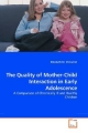 The Quality of Mother-Child Interaction in Early Adolescence - Elizabeth M. McCarroll