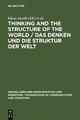 Thinking and the Structure of the World / Das Denken und die Struktur der Welt - Klaus Jacobi;  Helmut Pape