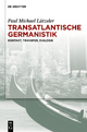 Transatlantische Germanistik - Paul Michael Lützeler
