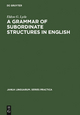 A Grammar of Subordinate Structures in English - Eldon G. Lytle