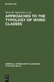 Approaches to the Typology of Word Classes - Petra M. Vogel;  Bernard Comrie