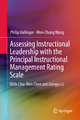 Assessing Instructional Leadership with the Principal Instructional Management Rating Scale - Philip Hallinger;  Wen-Chung Wang