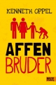 Affenbruder - Kenneth Oppel
