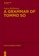 A Grammar of Tommo So - Laura McPherson