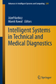 Intelligent Systems in Technical and Medical Diagnostics - Jozef Korbicz; Marek Kowal