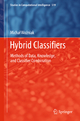 Hybrid Classifiers - Michal Wozniak