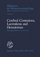 Celebral Contusions, Lacerations and Hematomas - G. Belanger; J. Berney; G. Foroglou; A. Rocha E Melo