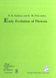 Early Evolution of Flowers - Peter K. Endress; Else M. Friis