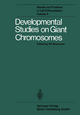 Developmental Studies on Giant Chromosomes - W. Beermann