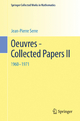 Oeuvres - Collected Papers II - Jean-Pierre Serre