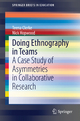 Doing Ethnography in Teams - Teena Clerke; Nick Hopwood