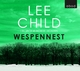 Wespennest - Lee Child; Michael Schwarzmaier