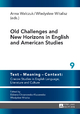 Old Challenges and New Horizons in English and American Studies - Wladyslaw Witalisz; Anna Walczuk