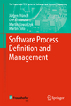 Software Process Definition and Management - Jürgen Münch; Ove Armbrust; Martin Kowalczyk; Martín Soto