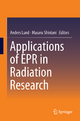 Applications of EPR in Radiation Research - Anders Lund; Masaru Shiotani