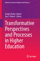 Transformative Perspectives and Processes in Higher Education - Amber Dailey-Hebert; Kay S. Dennis