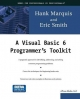 A Visual Basic 6 Programmer's Toolkit - Hank Marquis; Eric A. Smith
