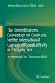 The United Nations Convention on Contracts for the International Carriage of Goods Wholly or Partly by Sea - Meltem Deniz Güner-Özbek
