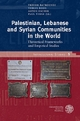 Palestinian, Lebanese and Syrian Communities in the World - Trevor Batrouney; Tobias Boos; Anton Escher; Paul Tabar