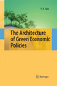 The Architecture of Green Economic Policies - P.K. Rao