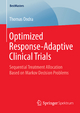 Optimized Response-Adaptive Clinical Trials - Thomas Ondra