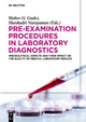 Pre-Examination Procedures in Laboratory Diagnostics