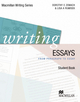 Macmillan Writing Series / Writing Essays - Lisa Rumisek; Dorothy Zemach