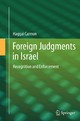 Foreign Judgments in Israel - Haggai Carmon