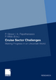 Cruise Sector Challenges - Philip Gibson; Alexis Papathanassis; Petra Milde