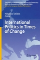 International Politics in Times of Change - Nikolaos Tzifakis;  Nikolaos Tzifakis