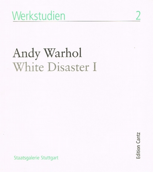 Andy Warhol, White disaster I, 1963 - Inboden, Gudrun, Warhol, Andy