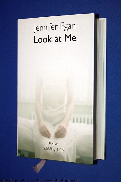 Look at me : Roman - Egan, Jennifer