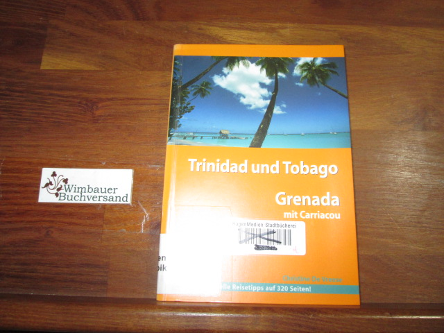 Stefan Loose Travel Handbücher Trinidad und Tobago - Grenada mit Carriacou - De Vreese, Christine