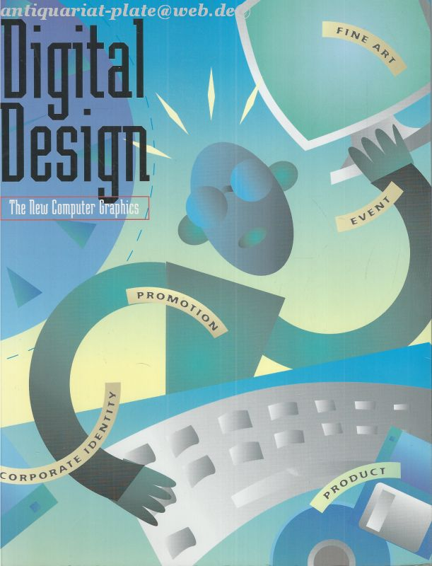 Digital Design. New Computer Graphics. - Publishers, Rockport