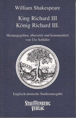 King Richard III - König Richard III. - Shakespeare, William und Ute [Hrsg.] Schläfer