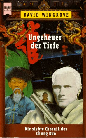 Ungeheuer der Tiefe [Heyne-Bücher / 6] Heyne-Bücher : 6, Heyne-Science-fiction & Fantasy ; Bd. 5257 : Science-fiction Buch 7 - Wingrove, David