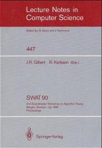 SWAT '90: 2nd Scandinavian Workshop on Algorithm Theory. Bergen, Norway, July 11-14, 1990. Proceedings (Lecture Notes in Computer Science) - R. Gilbert, John and Rolf Karlsson